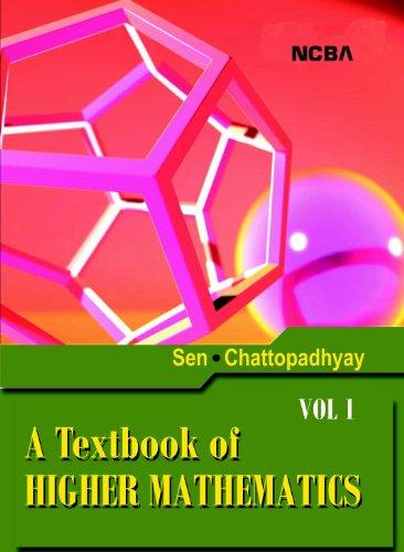 A TEXTBOOK OF HIGHER MATHEMATICS (Vol. I): Sen & Chattopadhyay