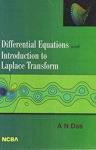 Differential Equations with Introduction to Laplace Transform: Apurba Narayan Das