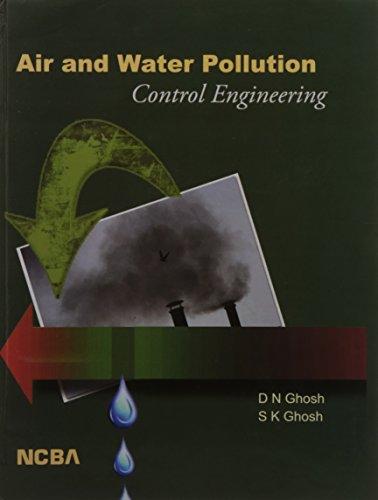 Air & Water Pollution Control Engineering: D N Ghosh