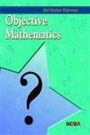 Objective Mathematics: Md Motiur Rahman