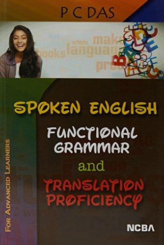 Spoken English Functional Grammar And Translation Proficiency: P C Das