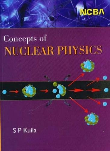 9788173819391: Concepts of Nuclear Physics