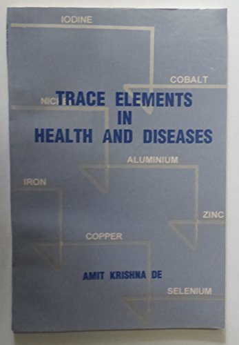 9788173861369: Trace Elements in Health and Diseases