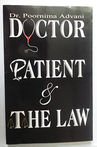 Doctor Patient and the Law: Poornima Advani