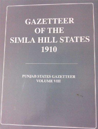 Gazetteer of the Simla Hill States 1910