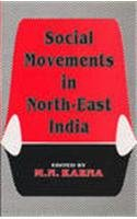 Social Movements in North-East India: M.N. Karna