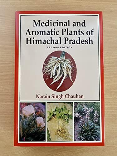 Medicinal and Aromatic Plants of Himachal Pradesh: Dr Narain Singh