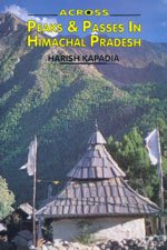 9788173870996: Across Peaks & Passes in Himachal Pradesh