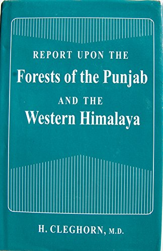 9788173871207: Report Upon the Forests of the Punjab and the Western Himalaya