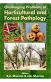 9788173871825: Challenging Problems in Horticultural and Forest Pathology
