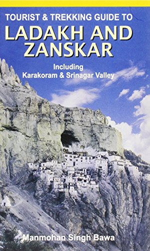9788173872006: Tourist and Trekking Guide to Ladakh and Zanskar: Including Karakoram and Srinagar Valley