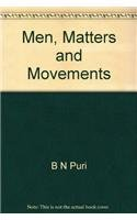 Men Matters and Movements: B.N. Puri