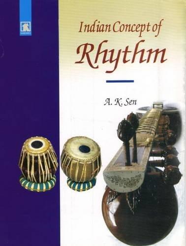Indian Concept of Rhythm: Sen Arun Kumar