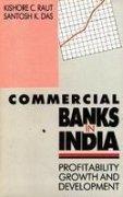 Commercial Banks in India: Das Santosh K.