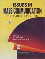9788173912245: Issues in Mass Communication: The Basic Concepts