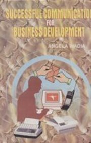 9788173913242: Successful Communication for Business Development