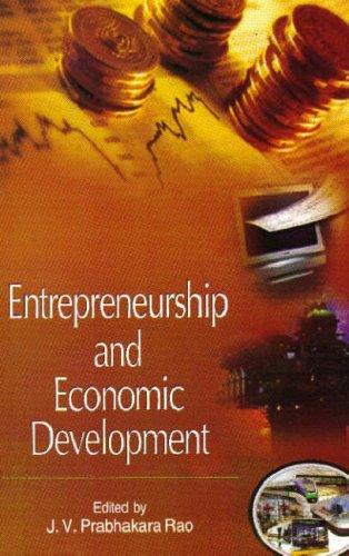 Entrepreneurship and Economic Development: J V Prabhakara