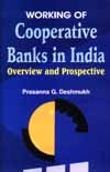 Working of Cooperative Banks in India: Deshmukh Prasanna G.