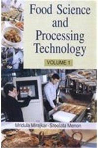 Food Science and Processing Technology (Set in: Mridula Mirajkar and