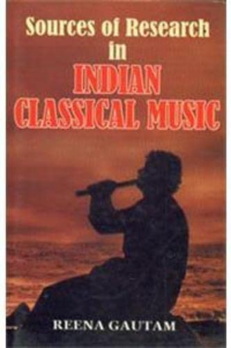 Sources of Research in Indian Classical Music: Gautam Reena