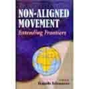 9788173914461: Non-aligned movement: Extending frontiers