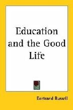 9788173915925: Education And The Good Life