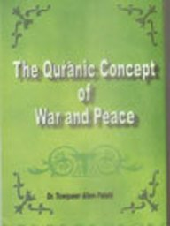 9788173916137: The Quranic Concept Of War And Peace