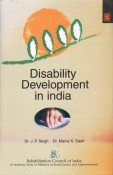Disability Development in India: J P Singh and M K Dash