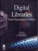 Digital Libraries : From Technology to Culture: C Anandan and M Gangatharan