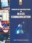 Principles and Practices of Mass Communication : Ved Prakash Gandhi