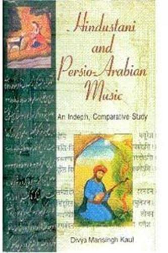 9788173919237: Hindustabi and Persio-Arabian Music: Indepth Comparative Study