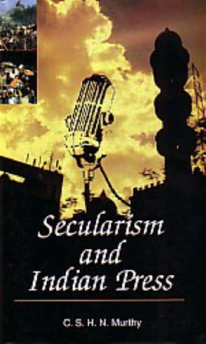 Secularism and Indian Press: Murthy C. S.