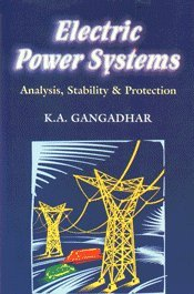 9788174090041: Electric Power System : Analysis Stability and Protection