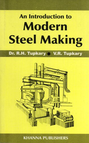 9788174090263: An Introduction to Modern Steel Making