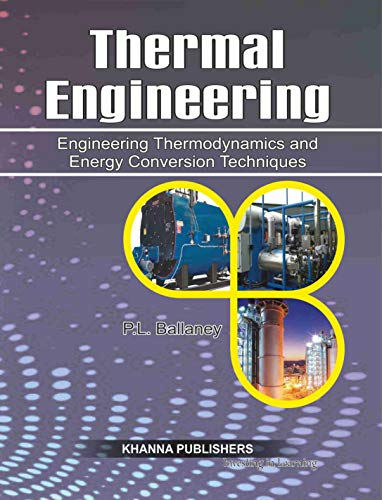9788174090317: Thermal Engineering: Engineering Thermodynamics & Energy Conversion Techniques