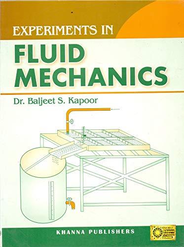 Experiments In Fluid Mechanics: Baljeet S. Kapoor