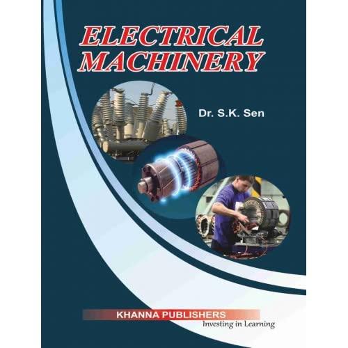 Electrical Machinery: Dr S.K. Sen