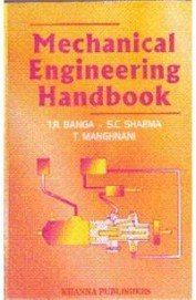 9788174091802: Mechanical Engineering Handbook,4/E