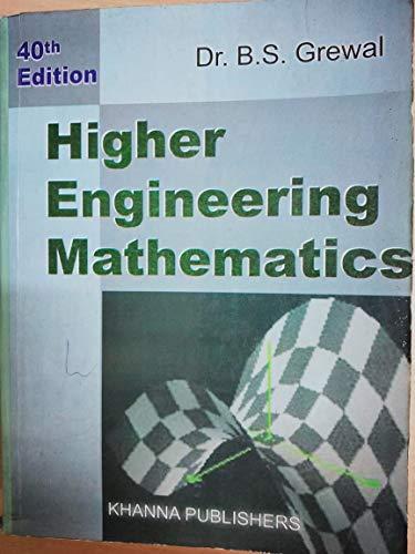 Higher Engineering Mathematics: B.S. Grewal