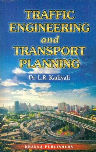 9788174092205: Traffic Engineering and Transport Planning