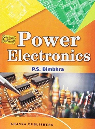 Power Electronics: Bimbhra, P.S