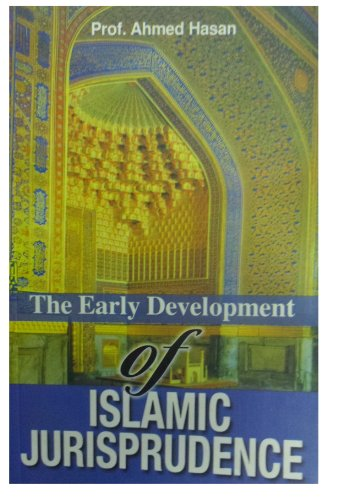 The Early Development of Islamic Jurisprudence: Hussain Ahmed