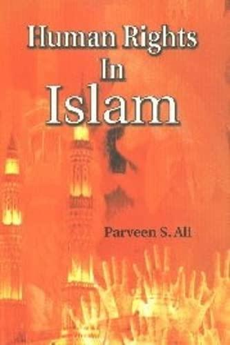 Human Rights in Islam: Ali Parveen Shaukat