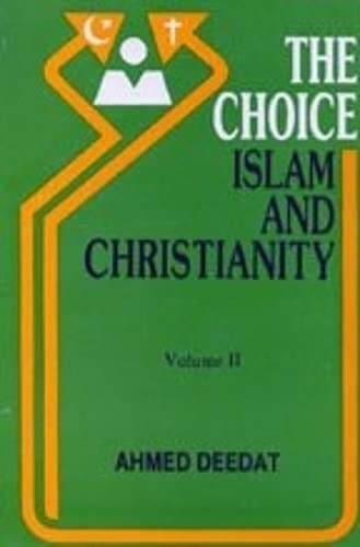 9788174350145: The Choice of Islam and Christianity Vol. 1