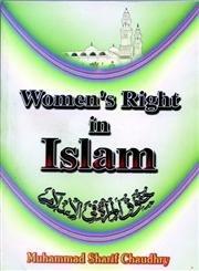 Women's Rights in Islam: Chaudhary Muhammad Sharif