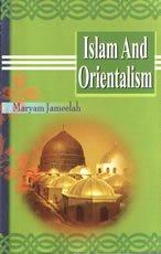 Islam and Orientalism: M. Jameela