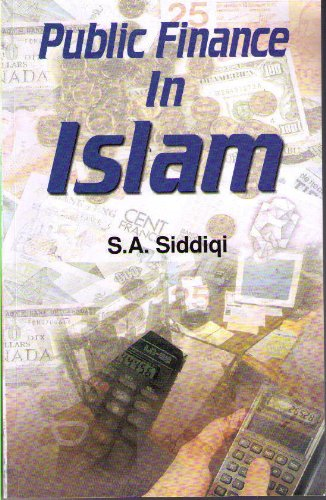 Public Finance in Islam: Siddiqui S.A.