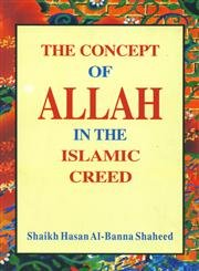 The Concept of Allah in the Islamic: Shaheed Shaikh Hasan