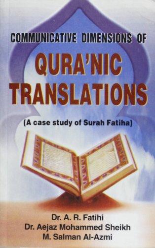 Communicative Dimensions of Qura'nic Translations: Fatihi A.R. Sheikh