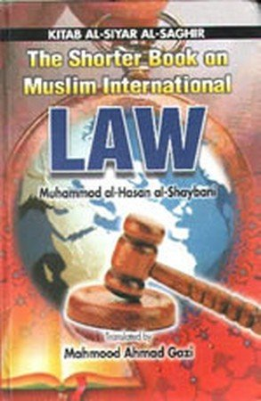 9788174353634: Shorter Book on Muslim International Law